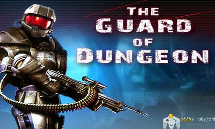 تحميل لعبة The Guard of Dungeon للكمبيوتر برابط مباشر مجانا