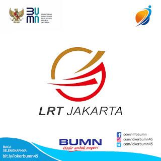Rekrutmen Lowongan Kerja BUMD LRT Jakarta Desember 2020