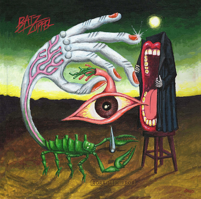 "ALBUM Review - Bat Zuppel  - ""Mirror /Rorrim"" - the psych rock Gods must be smiling"