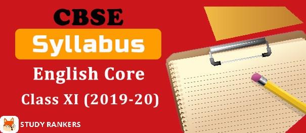 CBSE Class 11 English Core Syllabus 2019-20
