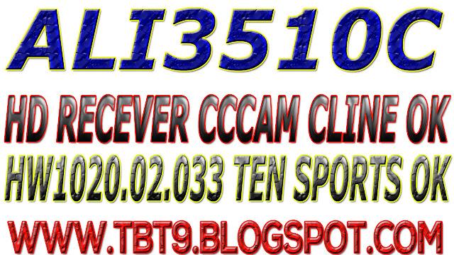ALI3510C HD RECEIVER HW102.02.033 CCCAM CLINE & WITH POWERVU TEN SPORT OK NEW SOFTWARE