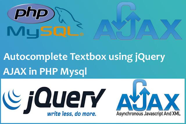 Autocomplete Textbox using jQuery AJAX in PHP MySql