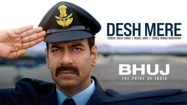 Watch Bhuj Read Desh Mere Arijit Singh Lyrics