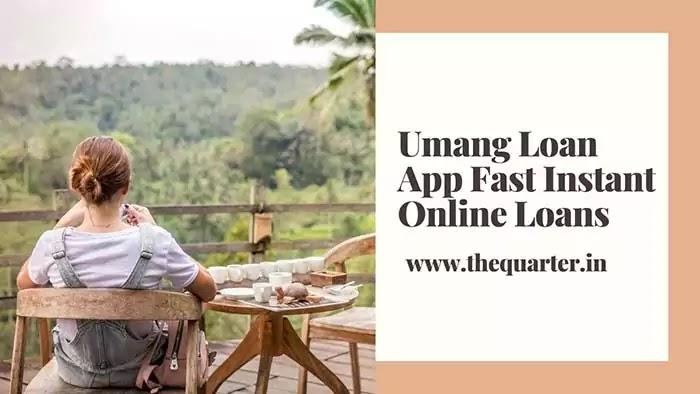 Umang Loan Kaise Lete Hai,Umang Loan App Fast Instant Online Loans,Umang Personal Loan Review In Hindi
