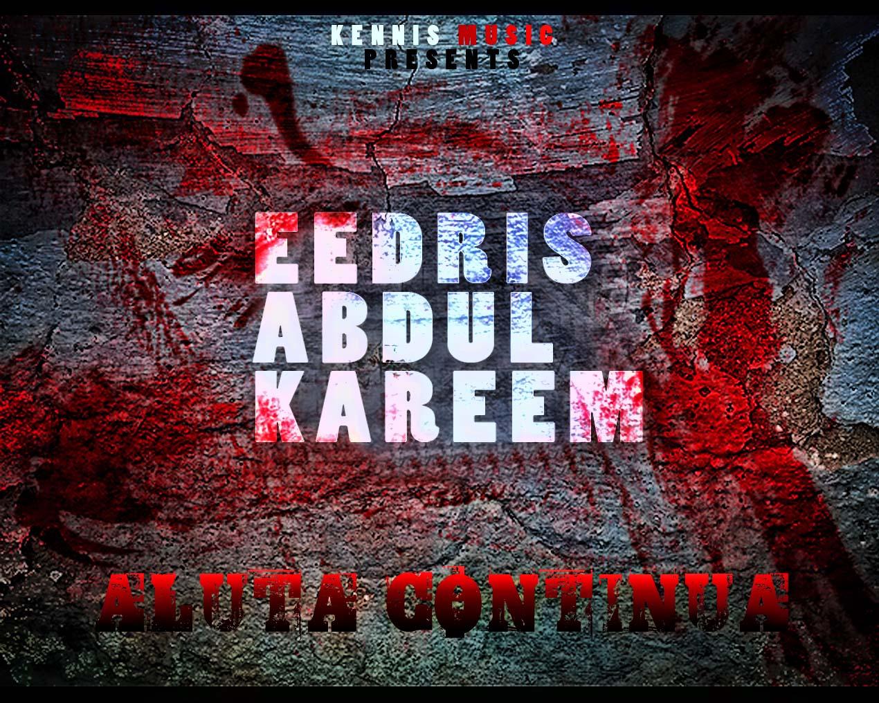 Eedris Abdulkareem - Aluta Continua