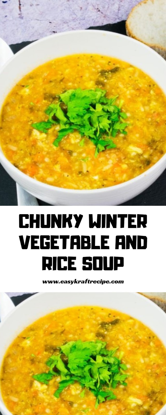 CHUNKY WINTER VEGETABLE AND RICE SOUP