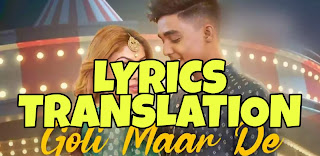 Goli Maar De Lyrics in English | With Translation | – Asees Kaur