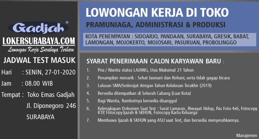 Walk In Interview Di Toko Emas Gadjah Surabaya Januari 2020 Lowongan Kerja Surabaya Januari 2021 Lowongan Kerja Jawa Timur Terbaru
