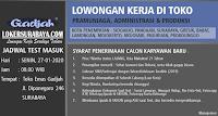 Walk In Interview di Toko Emas Gadjah Surabaya Januari 2020