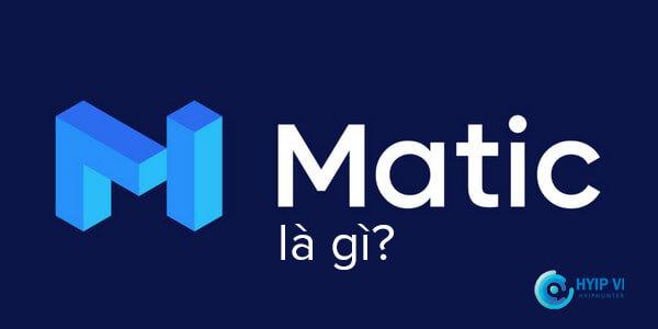 Matic là gì