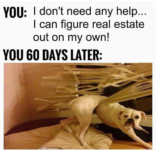 Funny Real Estate Memes - 60 Days Later