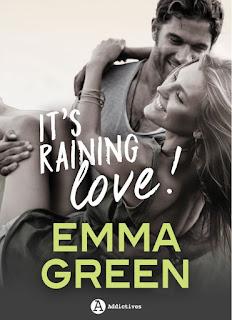 It's raining love de Emma Green