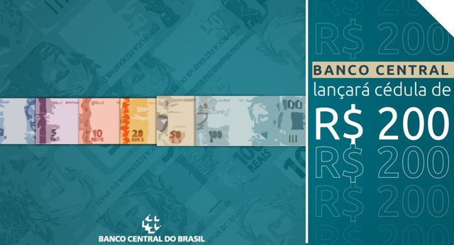 ECONOMIA: Banco Central anuncia que lançará cédula de R$ 200