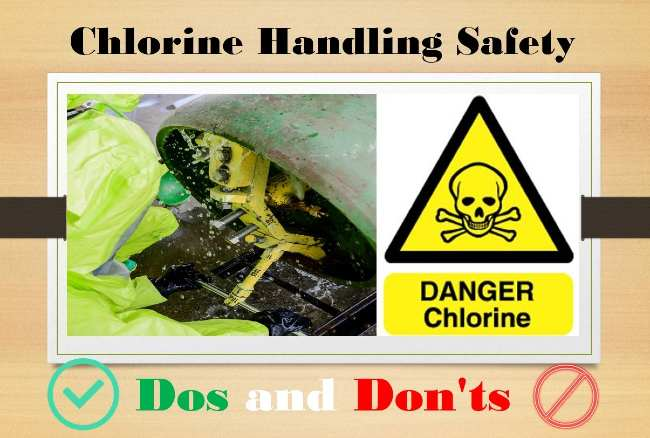 Chlorine Handling Safety Dos and Don'ts