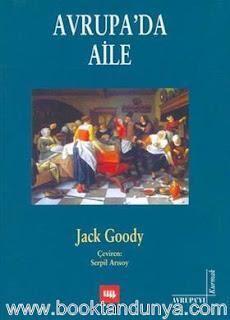 Jack Goody - Avrupa'da Aile