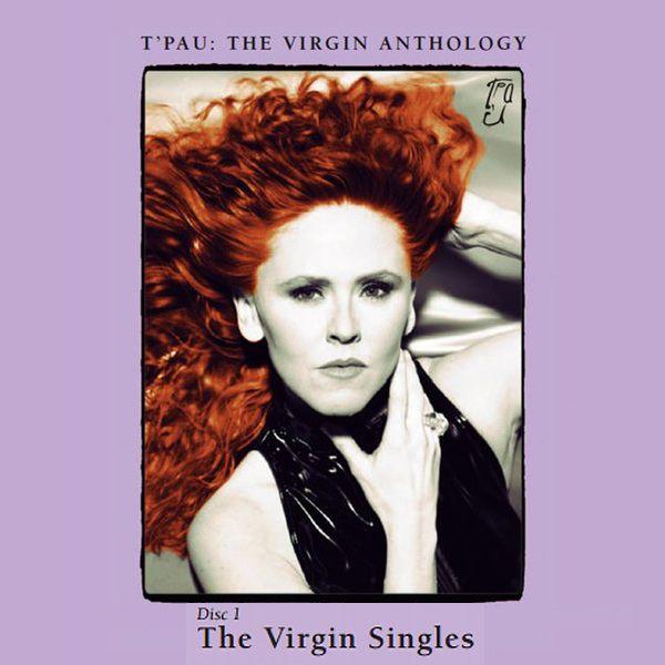 T'PAU - The Virgin Anthology [CD1 - The Singles] (2017) full