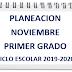 """PLANEACIÒN """"NOVIEMBRE"""" 1º PRIMARIA CICLO ESCOLAR 2019-2020."""
