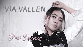Lirik Lagu Prei Sayang - Via Vallen
