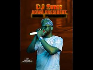 Download Dj zubis audio kowa president, mp3 Download dj zubis kowa president