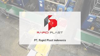 Lowongan Kerja PT Rapid Plast Indonesia
