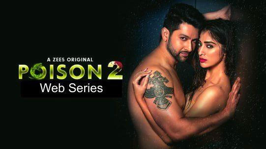 Poison 2 Web Series Free Download Leaked by Filmywap, Filmyzilla