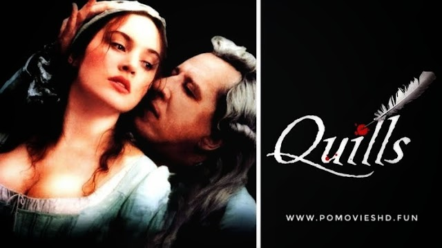 Quills (2000) English Erotic 480p & 720p GDrive Download   500MB & 1.2GB