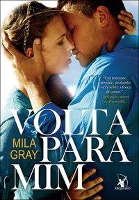 Volta para mim, Mila Gray, Editora Arqueiro