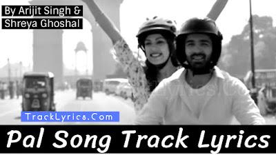pal-song-lyrics-jalebi-arijit-singh-shreya-ghoshal-rhea-chakraborty-varun-mitra