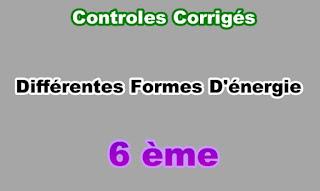 Controles Corrigés de Différentes Formes d'Energie 6eme en PDF