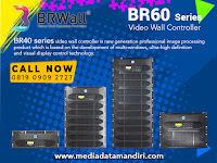 BR60 Series Video Wall Controller  -  Distributor Brwall  Indonesia
