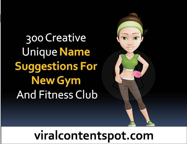 300 Creative Unique Name Suggestions For New Gym And Fitness Club