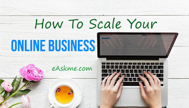 How To Scale Your Online Business: eAskme