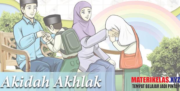 Materi Kelas 6 Akidah Akhlak Kurikulum 2013