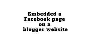 Embedded a Facebook page on blogger