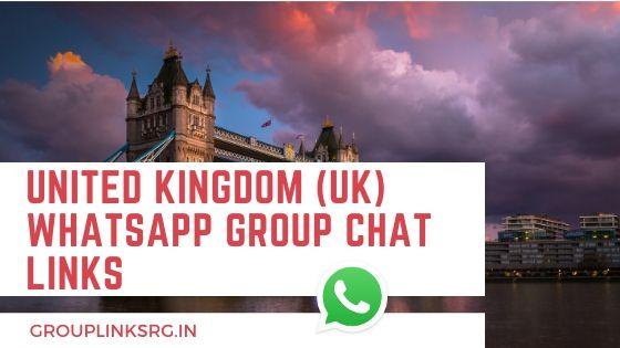 United Kingdom (UK)  Whatsapp Group Links 2020