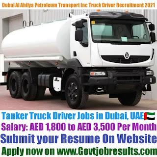 Dubai Al Ahilya Petroleum Transport LLC Fuel Tanker Truck Driver Recruitment 2021-22