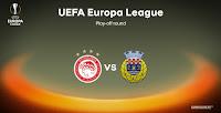 Την Πορτογαλική Αρούκα θα αντιμετωπίσει ο Ολυμπιακός στα play off του Europa League