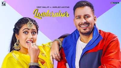 Landcruiser Song Lyrics - Veet Baljit & Gurlez Akhtar