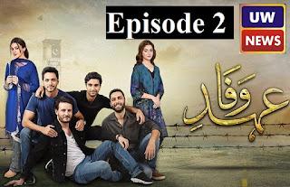 Ehd-e-Wafa Episode 2