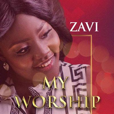 Zavi - My Worship Lyrics