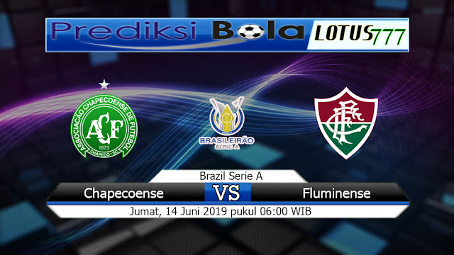 Prediksi  Chapecoense Vs Fluminense  Jumat 14 Juni 2019