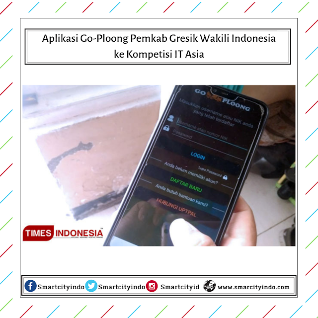 Aplikasi Go-Ploong Pemkab Gresik Wakili Indonesia ke Kompetisi IT Asia