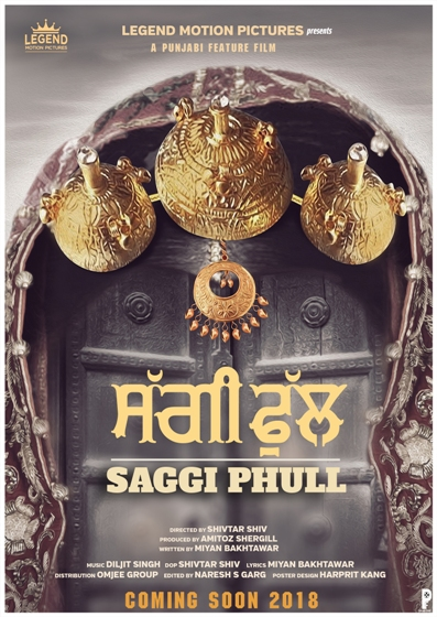 full cast and crew of Punjabi movie Saggi Phull 2018 wiki, Saggi Phull story, release date, Saggi Phull Actress name poster, trailer, Photos, Wallapper