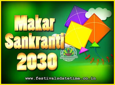 2030 Makar Sankranti Puja Date & Time, 2030 Makar Sankranti Calendar