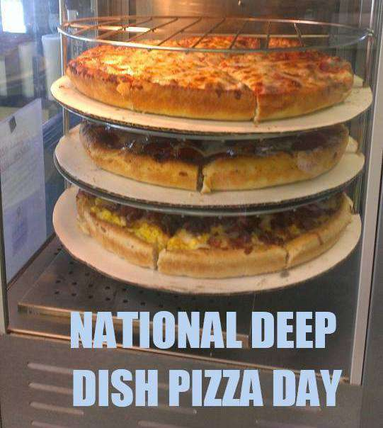 National Deep Dish Pizza Day Wishes