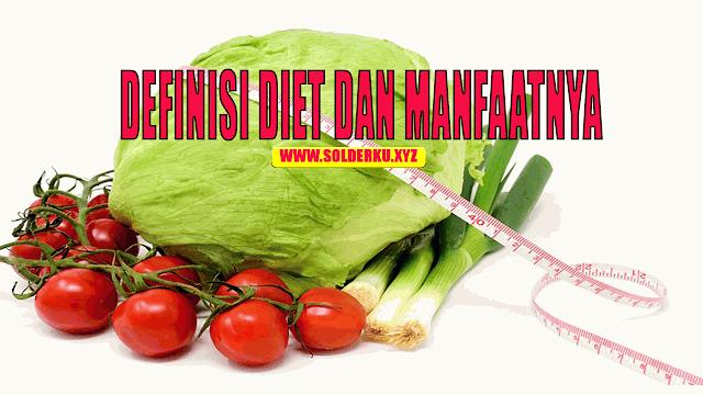 Pengertian Diet Sehat Dan Manfaatnya Bagi Kesehatan Tubuh Kita