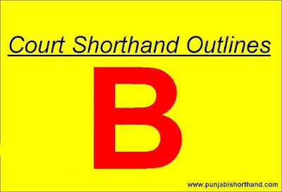 Court Legal [B] Alphabet Shorthand Outlines
