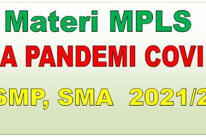 MATERI MPLS DI MASA PANDEMI COVID 19 SD, SMP, SMA TAHUN 2021-2022 - DOWNLOAD