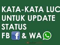 Koleksi Terbaik! Kata-Kata Lucu Buat Udate Status FB / WA Bikin Ngakak!