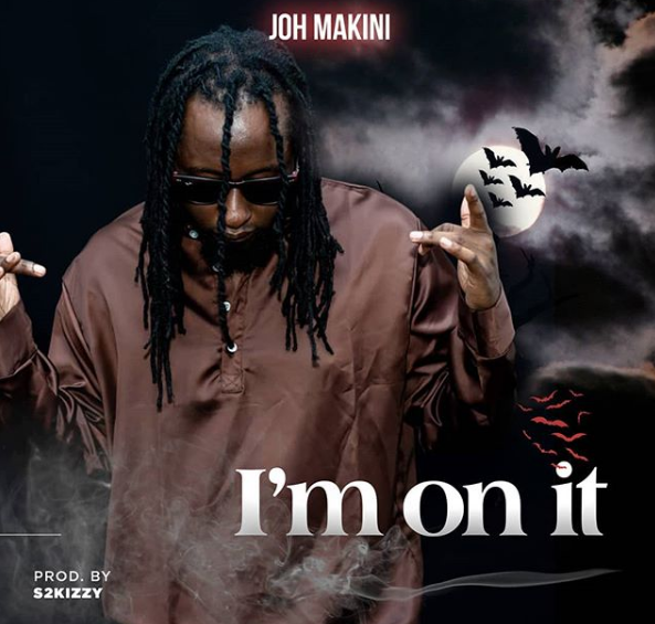 Joh Makini - Im on It